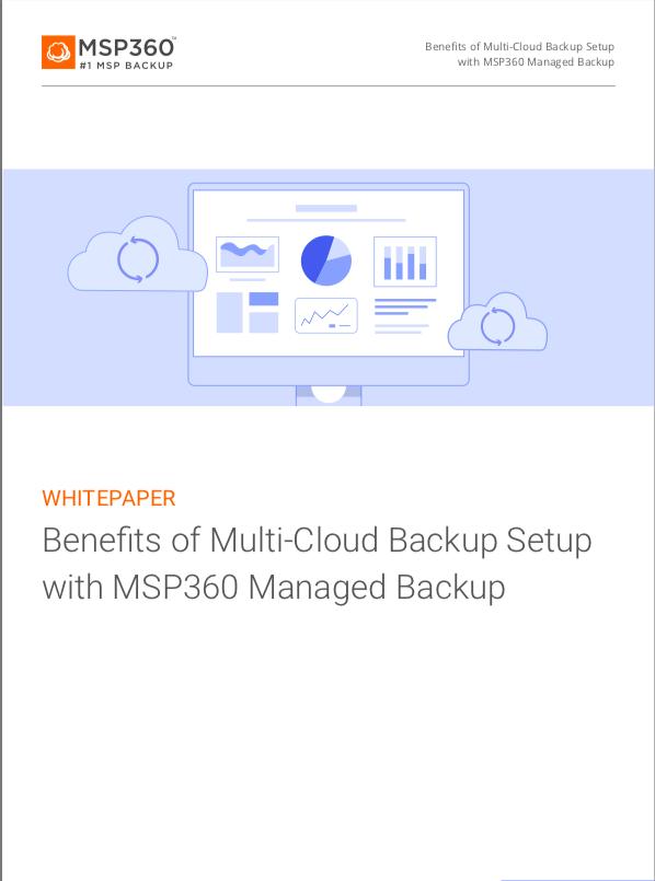 Benefits of multi cloud backup setup with MSP360 MBS