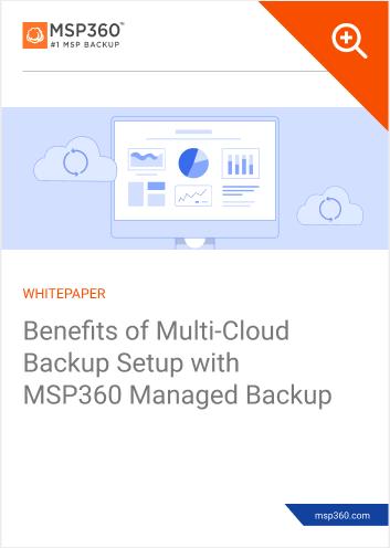 Benefits of multi cloud backup setup with MSP360 MBS lp
